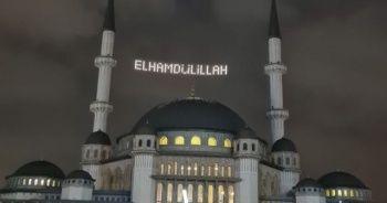 Taksim Camii'nin ilk mahyası göz kamaştırdı: Elhamdülillah