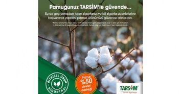 TARSİM: 'Pamuk ürününüz güvende'