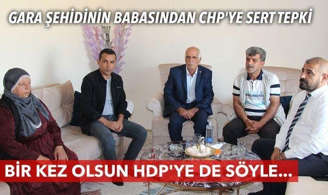 Şehit babasından Kılıçdaroğlu'na sert tepki