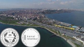 Kanal İstanbul için hatıra parası basıldı