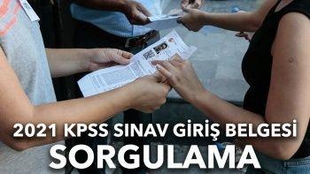 KPSS sınav giriş belgesi sorgulama: KPSS 2021 sınav giriş belgesi açıklandı mı?