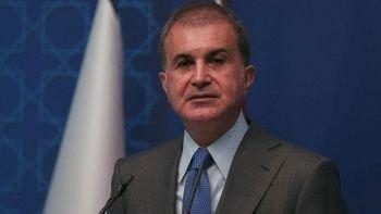 Ömer Çelik'ten Tunus mesajı: Siyasi meşruiyete yönelik bir darbedir