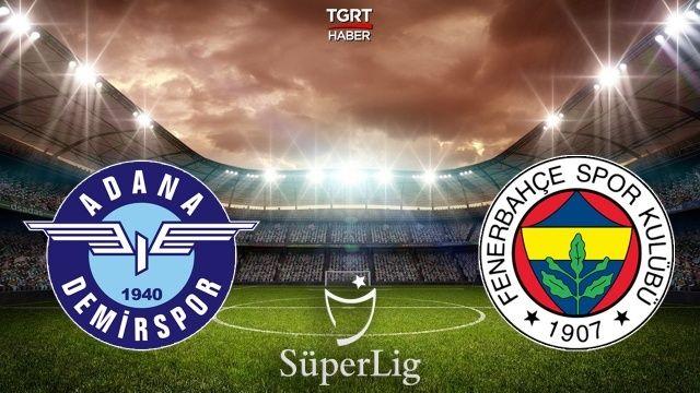 Adana Demirspor Fenerbahçe bilet fiyatları 2021: Adana Demirspor Fenerbahçe maçı ne zaman yapılacak?