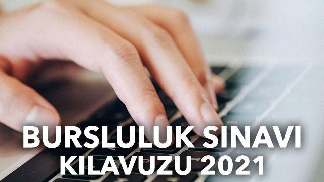 Bursluluk sınavı ne zaman 2021 yapılacak?