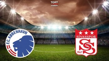 Kopenhag Sivasspor rövanş maçı ne zaman, saat kaçta, hangi kanalda?