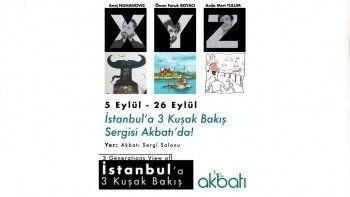 'XYZ İstanbul'a 3 Kuşak Bakış' Pazar günü açılıyor