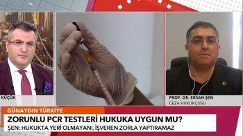 Prof. Dr. Ersan Şen PCR testi tartışmalarına son noktayı koydu! İşveren işçiyi işten çıkarabilir mi?