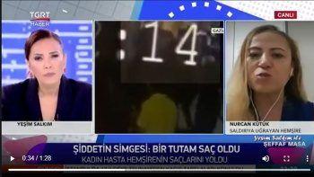 Saçları yolunan hemşire Nurcan Kütük TGRT Haber'e konuştu: Böyle bir şey yaşamadım