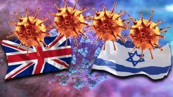 Yeni varyant İngiltere'de çıktı İsrail'e sıçradı