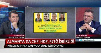 Fuat Uğur: CHP, HDP, PKK VE FETÖ'cüler el ele