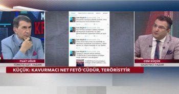 'Ömer Faruk Kavurmacı net FETÖ'cüdür, teröristtir!'