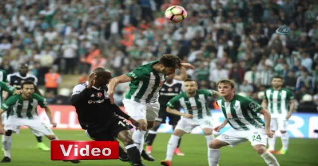 Bursaspor Beşiktaş maçı foto özet