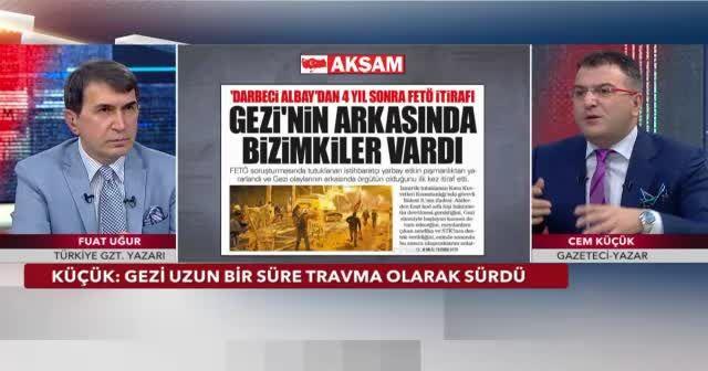 Cem Küçük: Gezi'de Tayyip Bey olmasa durum farklı olurdu