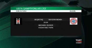 Beşiktaş - Bayern Münih Maçına Doğru