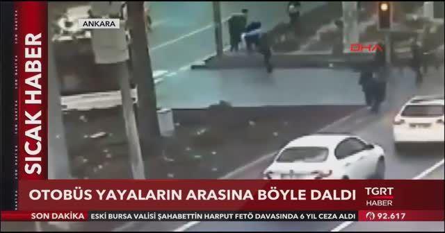 Ankara'da belediye otobüsü yayaların arasına böyle daldı
