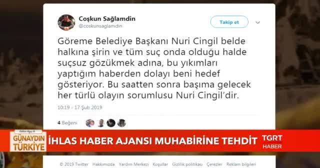 İHA Muhabiri Coşkun Sağlamdin'e tehdit!