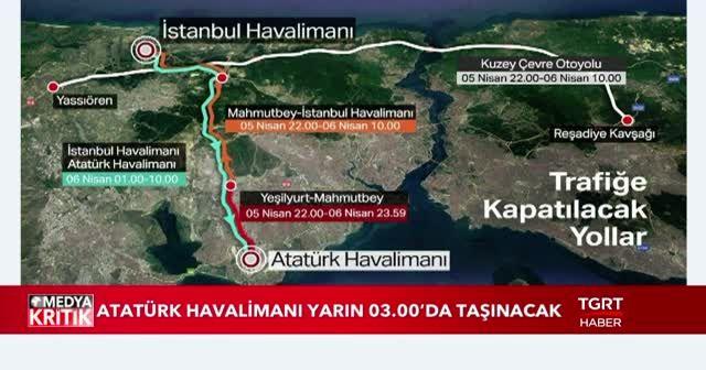 İstanbul Havalimanı'na 'büyük göç' başlıyor! İşte trafiğe kapatılacak yollar