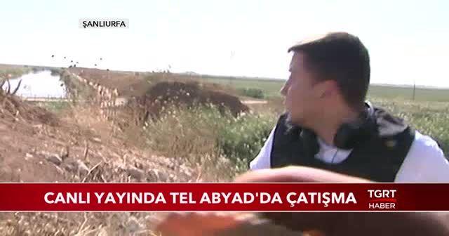 Canlı yayında Tel Abyad'da çatışma