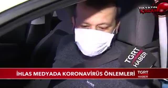İhlas Medya'da koronavirüs önlemleri