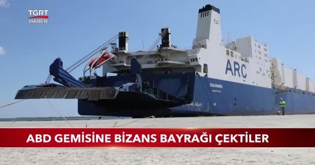 ABD gemisine Bizans bayrağı çektiler