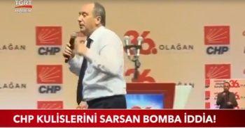 CHP Kulislerini sarsan bomba iddia!