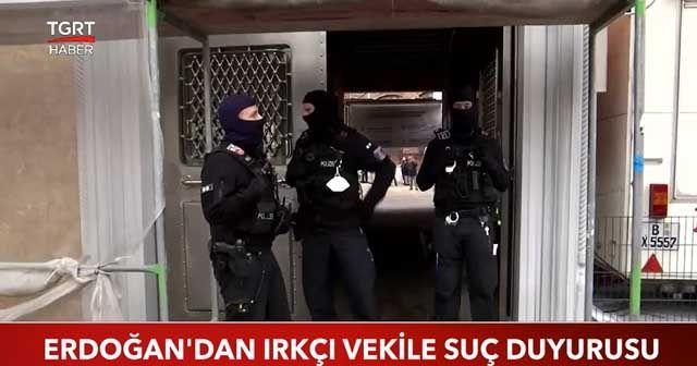 Cumhurbaşkanı Erdoğan'dan ırkçı vekile suç duyurusu