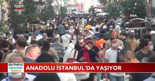 Anadolu İstanbul'da yaşıyor