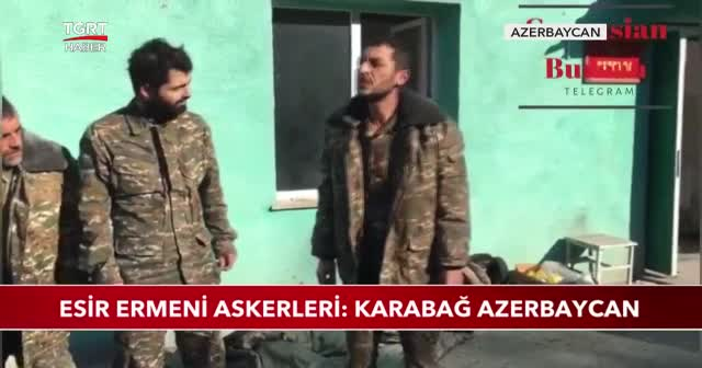 Esir Ermeni askerleri: Karabağ Azerbaycan