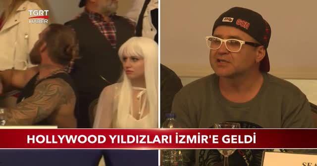Hollywood yıldızları İzmir'e geldi