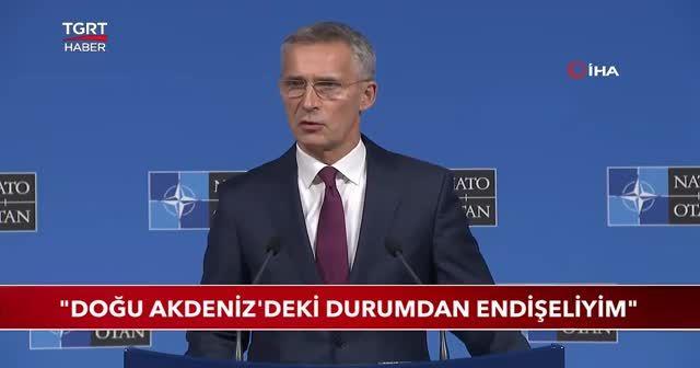 Stoltenberg 'Doğu Akdeniz'deki durumdan endişeliyim'