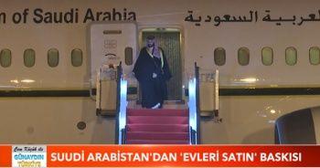 Suudi Arabistan'dan 'Evleri satın' baskısı