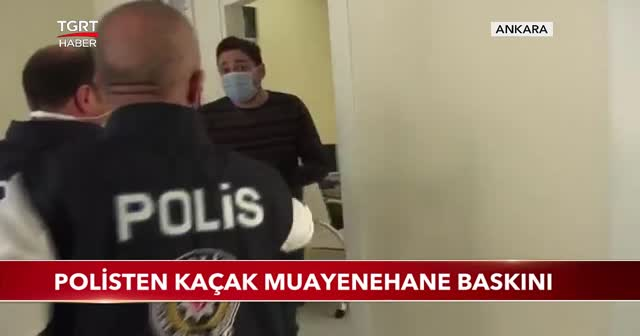 Polisten kaçak muayenehane baskını