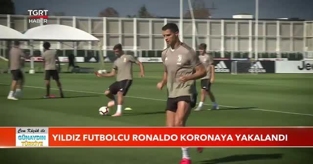 Yıldız futbolcu Ronaldo koronaya yakalandı