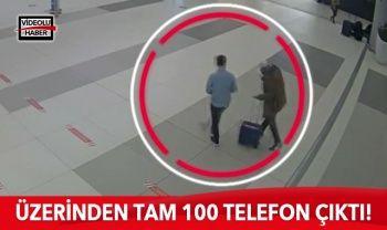 Kaçakçının üzerinden tam 100 telefon çıktı