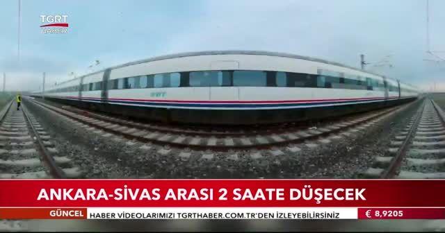 Ankara-Sivas arası 2 saate düşecek