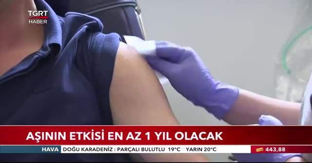 Aşının etkisi en az 1 yıl olacak