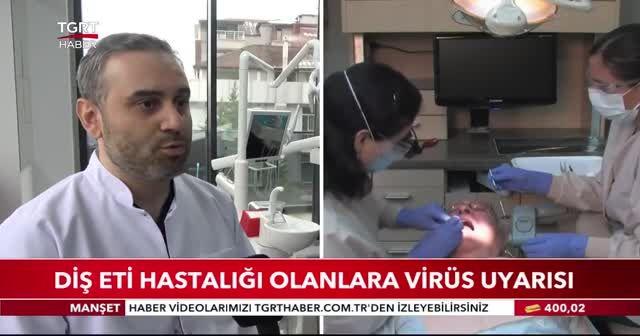 Diş eti hastalığı olanlara virüs uyarısı