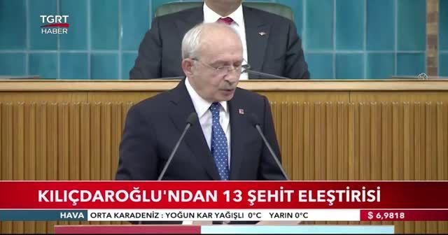 Kılıçdaroğlu'ndan 13 şehit eleştirisi