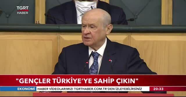 Devlet Bahçeli: Gençler Türkiye'ye sahip çıkın