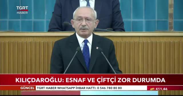Kılıçdaroğlu: Esnaf ve çiftçi zor durumda