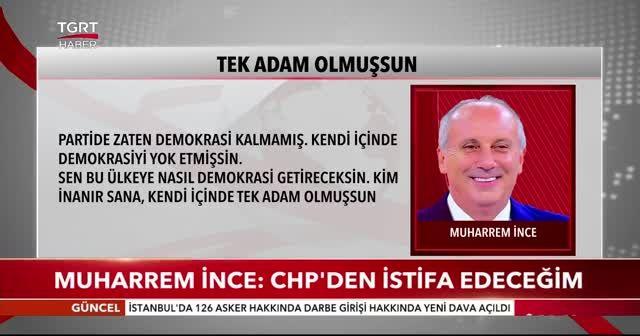 Muharrem İnce: CHP'den istifa edeceğim