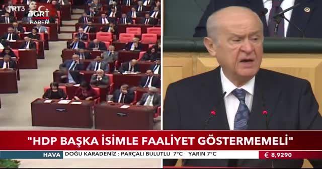 Bahçeli'den HDP kapatılsın çağrısı