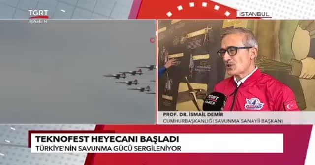 TEKNOFEST'e katılan Cumhurbaşkanlığı Savunma Sanayii Başkanı Prof. Dr. İsmail Demir, TGRT Haber'e konuştu