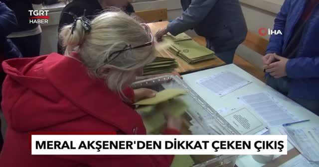 Meral Akşener'den dikkat çeken çıkış