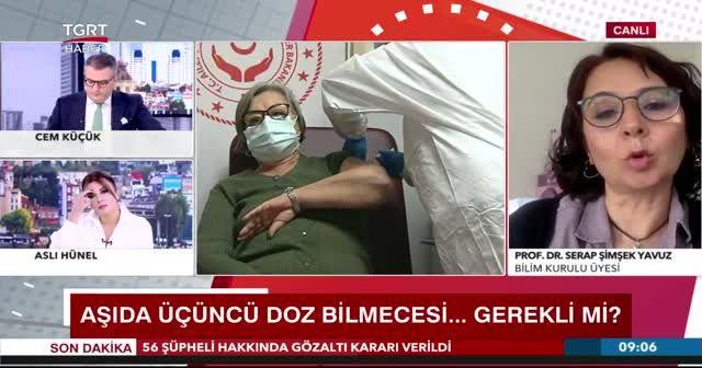 Bilim Kurulu Üyesi Prof. Dr. Serap Şimşek TGRT Haber'e konuştu